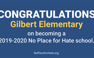 Gilbert No Place for Hate school - article thumnail image